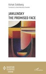 Jawlensky The Promised Face - Itzhak Goldberg