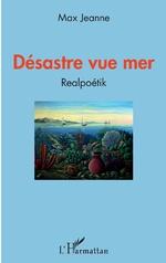 Désastre vue mer - Max Jeanne