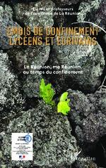 Emois de confinement lycéens et écrivains -  Académie de la Réunion