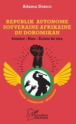 Republik Autonome Souveraine Afrikaine du Doromikan -