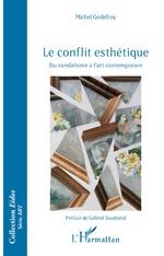 Le conflit esthétique - Michel Godefroy