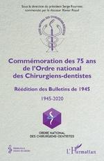 Commémoration des 75 ans de l'Ordre national des Chirurgiens-dentistes - Serge Fournier, Xavier Riaud
