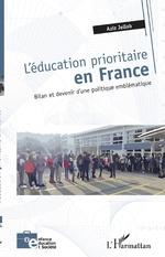 L'éducation prioritaire en France - Aziz Jellab