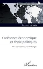 Croissance économique et choix politiques - Bernard Landais