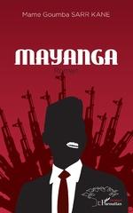 Mayanga. Roman - Mame Goumba Sarr Kane