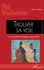 Trouver sa voie - Thierry Chavel