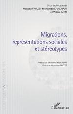 Migrations, représentations sociales et stéréotypes -