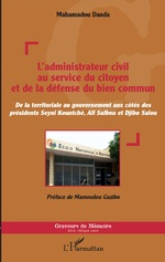 L'administrateur civil au service du citoyen et de la défense du bien commun - Mahamadou Danda