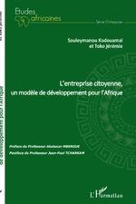 L'entreprise citoyenne, un modèle de développement pour l'Afrique -