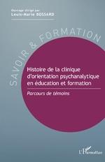 Histoire de la clinique d'orientation psychanalytique en éducation et formation -