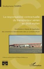 La responsabilité contractuelle du transporteur aérien en droit malien -
