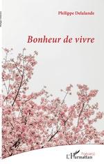 Bonheur de vivre - Philippe Delalande