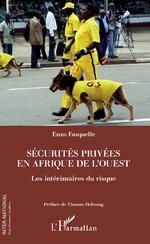 Sécurités privées en Afrique de l'Ouest -