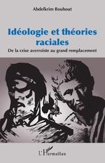 Idéologie et théories raciales -