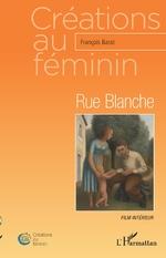 Rue Blanche - François Barat