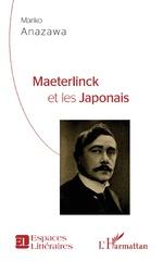 Maeterlinck et les Japonais - Mariko Anazawa