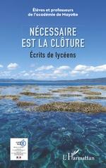 Necessaire est la clôture -  Académie de Mayotte