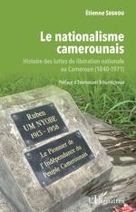 Le nationalisme camerounais - Etienne Segnou