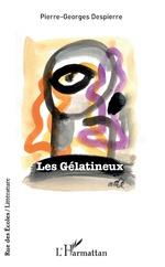 Les Gélatineux -