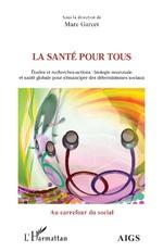 La santé pour tous - Marc Garcet