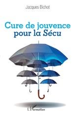 Cure de jouvence pour la Sécu - Jacques Bichot