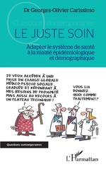 Le juste soin -