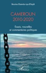 Cameroun 2010-2020 -