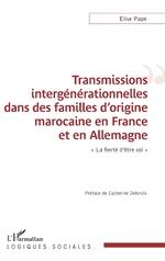 Transmissions intergénérationnelles dans des familles d'origine marocaine en France et en Allemagne -