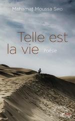 Telle est la vie - Mahamat Moussa Siro