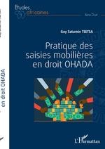 Pratique des saisies mobilières en droit OHADA - Guy Saturnin Tsetsa