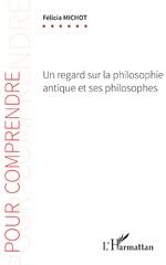 Un regard sur la philosophie antique et ses philosophes -