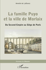 La famille Puyo et la ville de Morlaix -