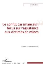 Le conflit casamançais : focus sur l'assistance aux victimes de mines -