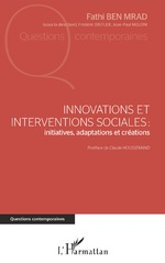 Innovations et interventions sociales : Iinitiatives, adaptations et créations -