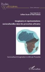 Imaginaire et représentations socioculturelles dans les proverbes africains -