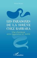 Les paradoxes de la sirène chez Barbara - Michel Wrobel