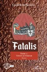 Fatalis - Cyril SCHE SULKEN