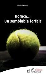 Horace... -