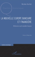 La nouvelle Europe bancaire et financière -