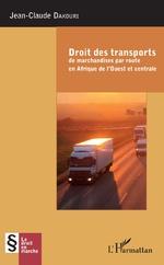 Droit des transports de marchandise par route en Afrique de l'Ouest et centrale -