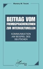 Beitrag vom Fremdsprachenlernen zur interkulturellen Kommunikation -