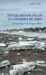 Itinéraires français en Amérique du Nord -