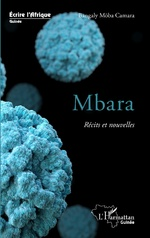Mbara. Récits et nouvelles -