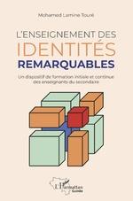 L'enseignement des identités remarquables -
