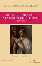Guillaume Briçonnet à la croisée des réformes -  Les amis de la Bibliothèque Guillaume Briçonnet