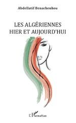 Les Algériennes hier et aujourd'hui -
