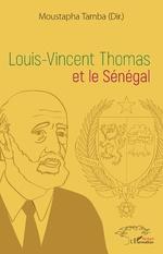 Louis-Vincent Thomas et le Sénégal -