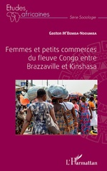 Femmes et petits commerces du fleuve Congo entre Brazzaville et Kinshasa -