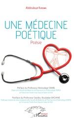 Une médecine poétique. Poésie -
