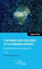 L'Afrique des cultures et la mondialisation -